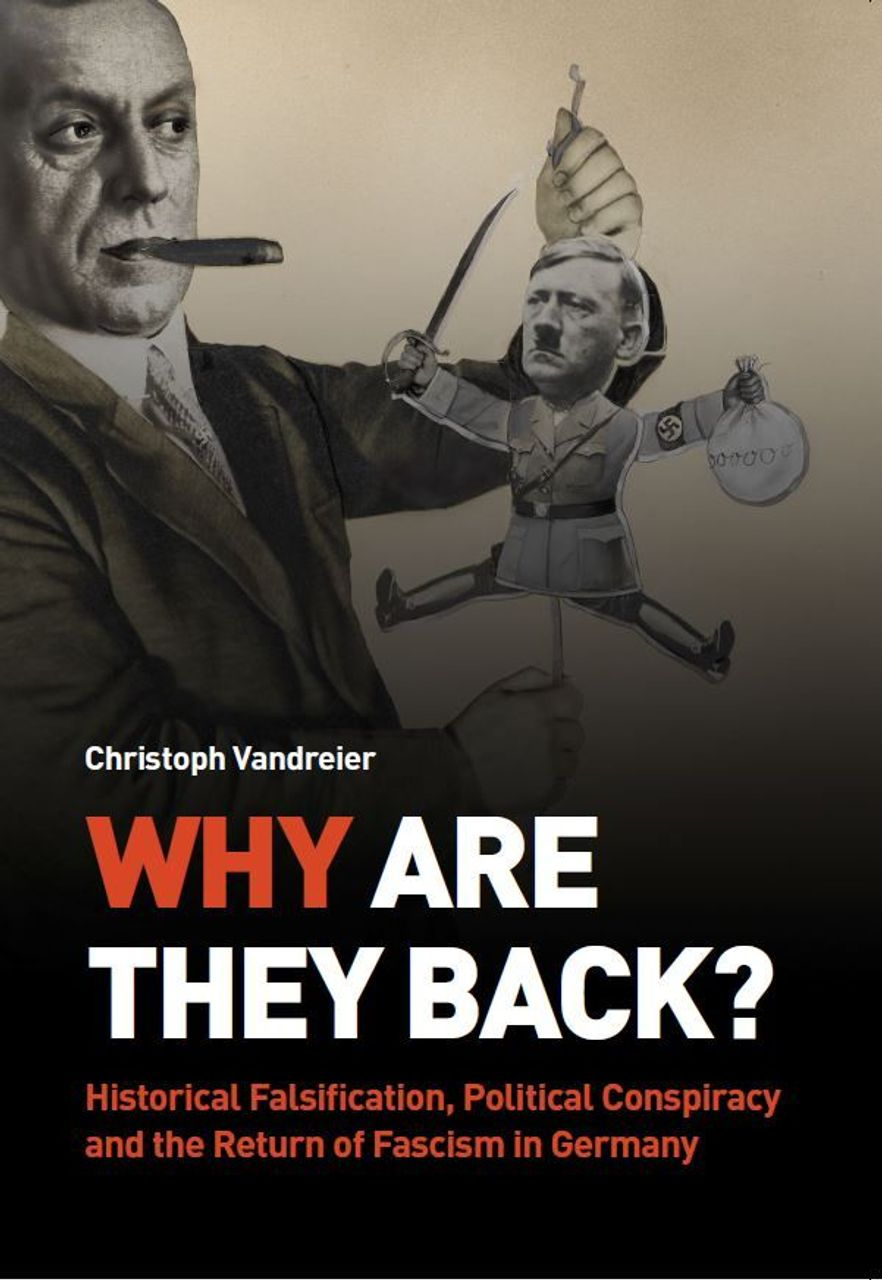 "London Book Launch: ""Why Are They Back?""   The return of fascism in Germany and the lessons of history"