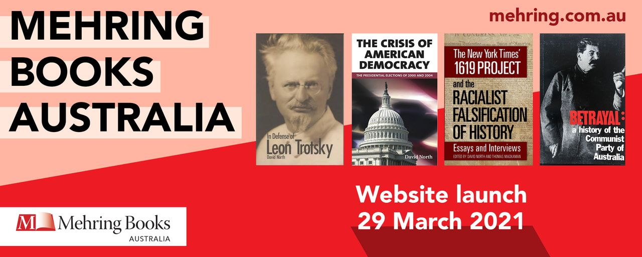 Advance notice: Socialist publisher Mehring Books launches new Australian website