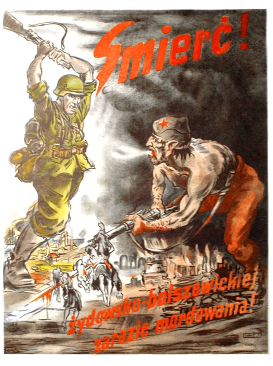 A Nazi-era anti-Semitic propaganda poster in Polish. It says: Death! To the Jewish-Bolshevik pestilence of murdering!