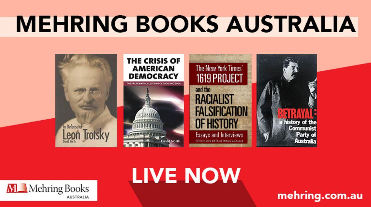 Socialist publisher Mehring Books Australia website now online
