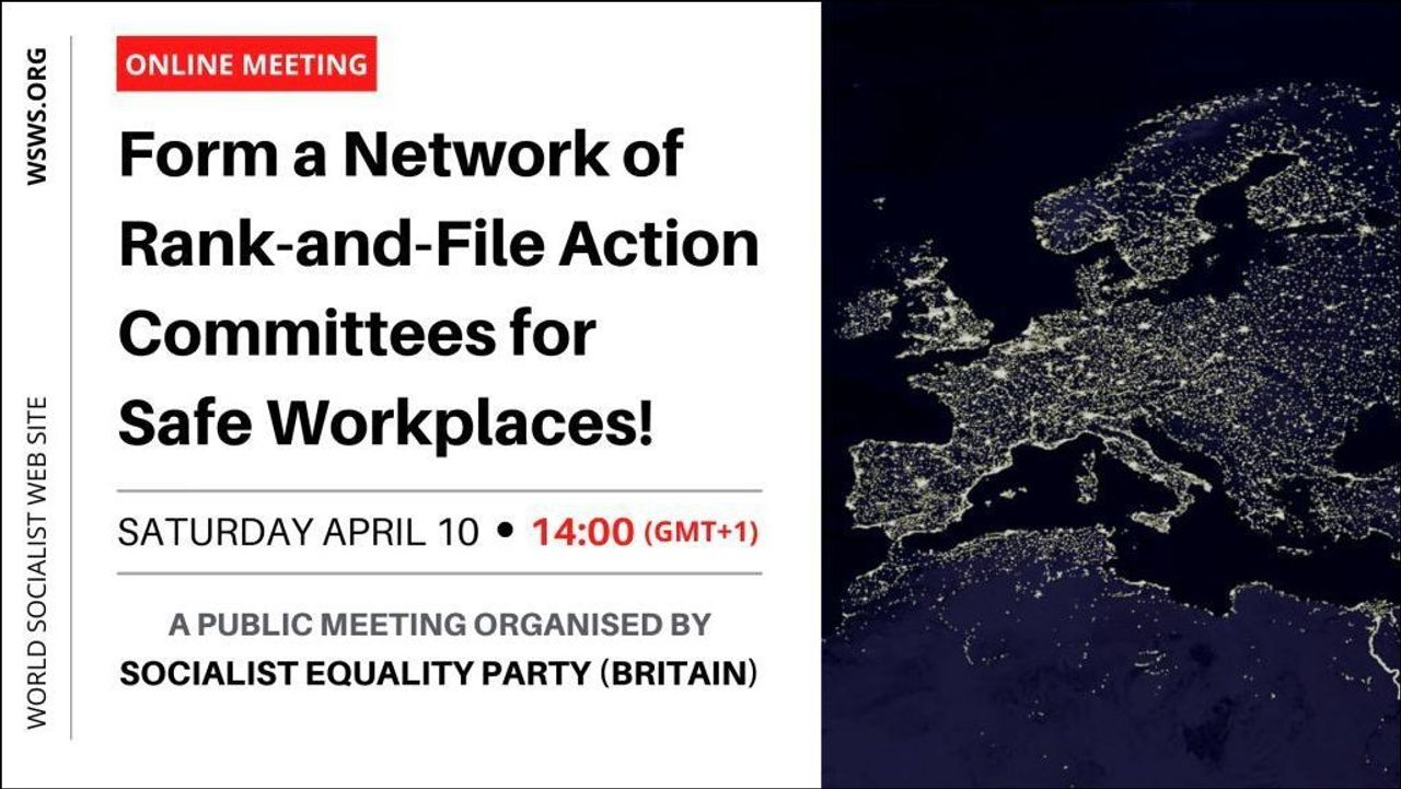 Form a Network of Rank-and-File Action Committees for Safe Workplaces!