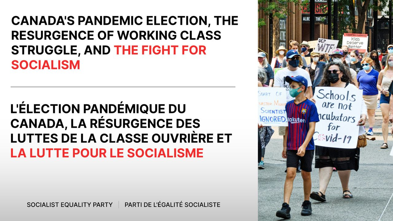 Socialist Equality Party (Canada) holds meeting to discuss pandemic election and struggle for socialism