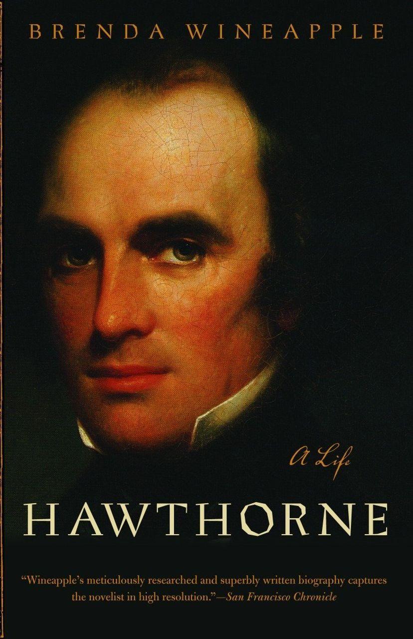 Hawthorne - A Life