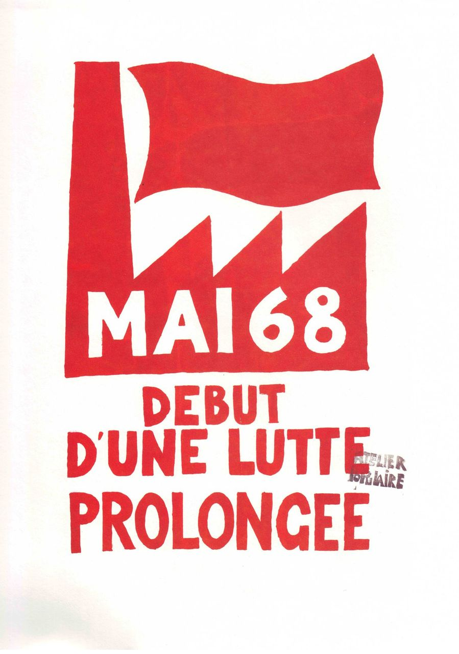 Atelier Populaire, Untitled (Debut d'une Lutte Prologee) 1968 © Archivo Sessantotto - Antonio Ricci, Italy